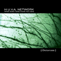 H.U.V.A. NETWORK - [ Distances ] (CD)