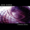 Aes Dana: [ Memory Shell ]  (CD)