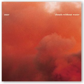ZOAR: Clouds Without Water (CD)