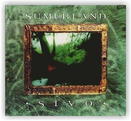 SUMERLAND: Sivo (CD Digipak)