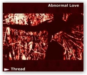 THREAD: Abnormal Love (CD Digipak)