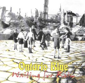 ONTARIO BLUE: Waiting for Rain (CD)