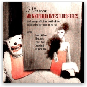 ALBIREON: Mr. Nightbird hates blueberries (CD)
