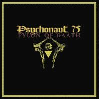 PSYCHONAUT 75: Pylon of Daäth (CD)