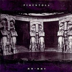 PIMENTOLA: MM-MMV (CD)