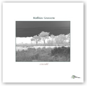 Mathias Grassow: Emerald (CDr)