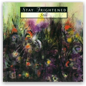 Stay Frightened: Still (CD)