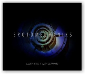 Coph Nia / Mindspawn: Erotomechaniks (CD)