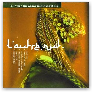 The Phil Von & Gnawa Musicians Of Fès: L'autre nuit (CD)