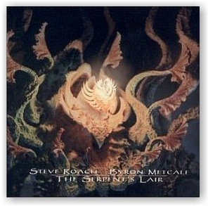Steve Roach & Byron Metcalf: The Serpent's Lair (2CD)