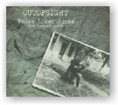 Outofsight: Vodka Likes Smoke (Digipack CD)