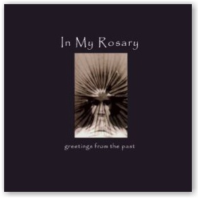 In My Rosary: Greetings From The Past (CD)