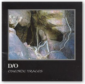 D/O: Oneiric Traces (CD)