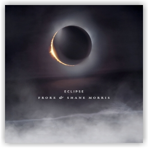 Frore & Shane Morris: Eclipse (CD)