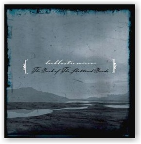 Lacklustre Mirror: The Book of the Shattered Bonds (CD)