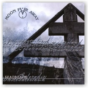 MOON FAR AWAY: Belovodie (CD)