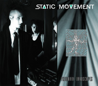 STATIC MOVEMENT - Visionary Landscapes