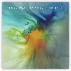 Steve Roach: Painting In The Dark (CD)