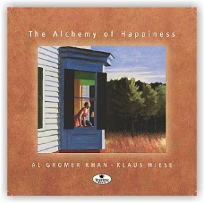 Al Gromer Khan/Klaus Wiese: The Alchemy of Happiness (CD)