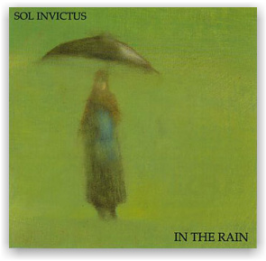 SOL INVICTUS: In The Rain (CD)