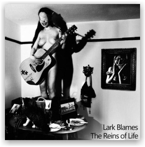 Lark Blames: The Reins of Life (CD)