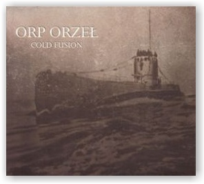 Cold Fusion: ORP Orzel (Digipack CD)