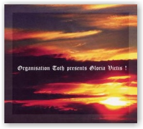 Organisation Toth: Gloria Victis (Digipack CD)