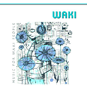 Waki: Music for Waki People (CDr)