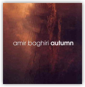 AMIR BAGHIRI: Autumn (CD)