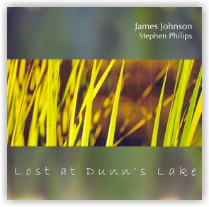 James Johnson And Stephen Philips: Lost At Dunn's Lake (CDr)