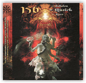 Orryelle Defenestrate-Bascule: 156=Musick=Babalon=Kaos | The HermAphroditic ChAOrder of the SILVER DUSK (CD)