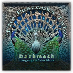Dashmesh Khalsa: The Peacock's Tale (CD)