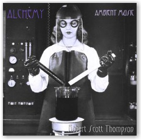 Robert Scott Thompson: Alchemy (CDr)