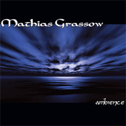 Mathias Grassow: Ambience (CD)
