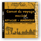 Africa & America: Musical Travelogue (CD)