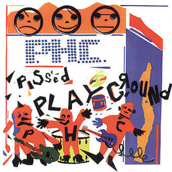 PISSED HAPPY CHILDREN: Pissed Playground (CD)