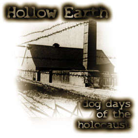 HOLLOW EARTH: Dog Days of the Holocaust (CD)