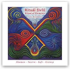 Mazánek Jiří: Rituál živlů / Ritual of Elements (CD)