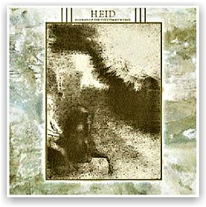 Heid: Pilgrim of the sublunary worlds (CD)