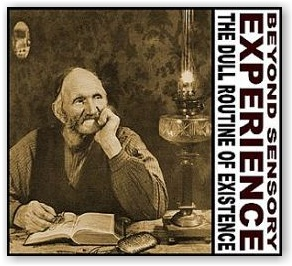 Beyond Sensory Experience: The Dull Routine of Existence (CD)