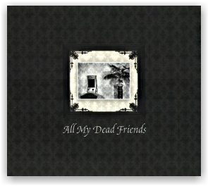 All My Dead Friends - v/a (CD)