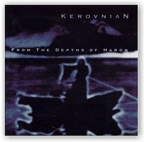KEROVNIAN: From The Depths Of Haron (CD)