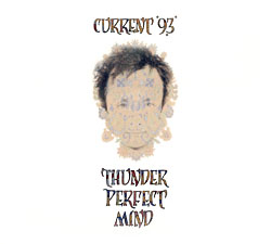 Current 93: Thunder Perfect Mind (2CD)