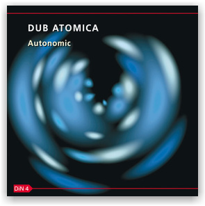 Dub Atomica: Autonomic (CD)