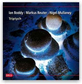 Boddy, Reuter & Mullaney: Triptych (CD)