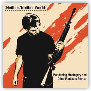 NEITHER / NEITHER WORLD: Maddening Montagery