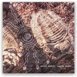 Steve Roach: Early Man (2CD)