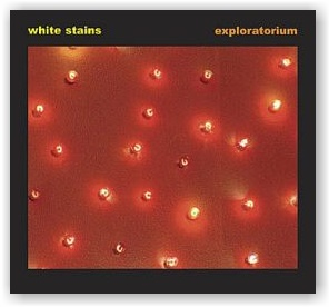 White Stains: Exploratorium (CD)