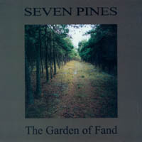 Seven Pines - The Garden Of Fand (CD)