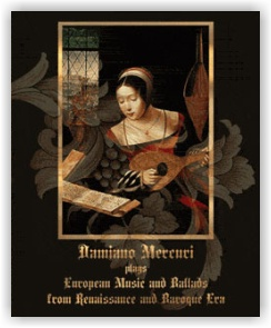 Damiano Mercuri: European Music and Ballads from Renaissance (CD)